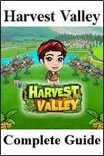 Harvest Valley Farm Complete Guide