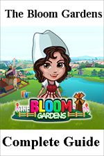 The Bloom Gardens Farm Complete Guide